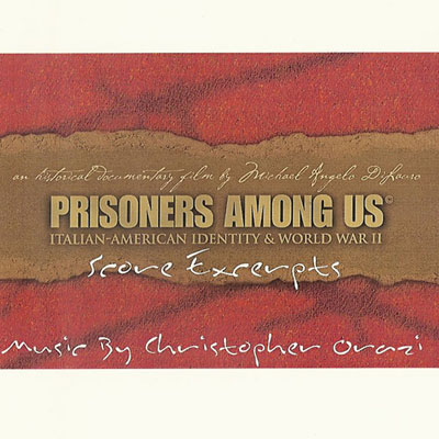 Prisoners Among Us documentary soundtrack, music by Chris Orazi, Produced and engineered at CAS Music