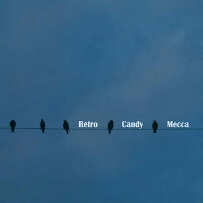 Retro Candy Mecca, debut album, recorded at CAS Music