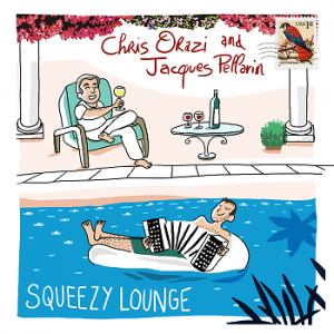 Squeezy Lounge - EPJacques Pellarin & Chris Orazi